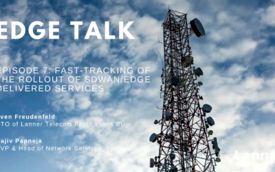 Episode 7: Fast-tracking of the rollout of SDWAN/Edge Delivered Services